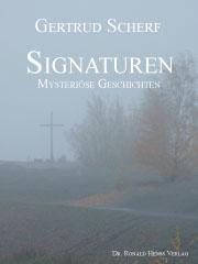 Gertrud Scherf: Signaturen. Mysteriöse Geschichten