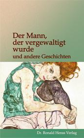 Der Mann, der vergewaltigt wurde ... Taschenbuch eBook Kindle und epub