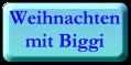 W- Biggi
