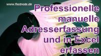 Professionelle manuelle Adresserfassung und in Excel Eerfassen