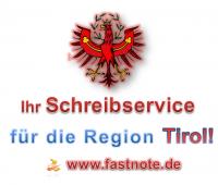 Ihr Schreibservice für die Region Tirol.