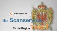 Ihr Scanservice für die Region Tirol