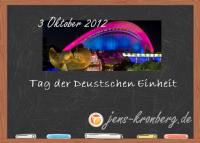 6 Tag der Deutschen Einheit 3. Oktober 2012