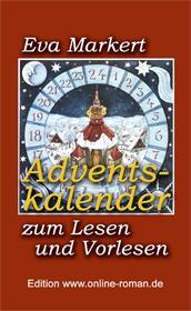Eva Markert: Adventskalender zum Lesen und Vorlesen